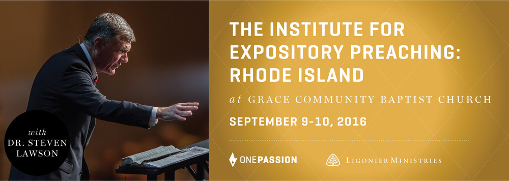 The Institute for Expository Preaching in Rhode Island Grace Community Baptist Church